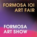 Formosa 101 Art Fair + Formosa Art Show